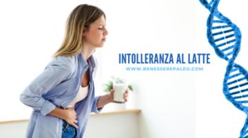 intolleranza al latte benessepaleo